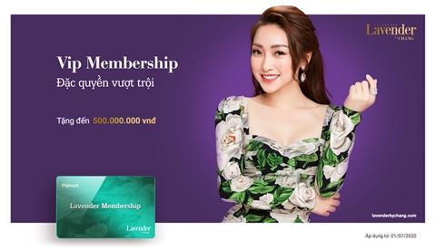 Ra mắt VIP MEMMBERSHIP - Quyền lợi vượt trội, ưu đãi đến 500 triệu